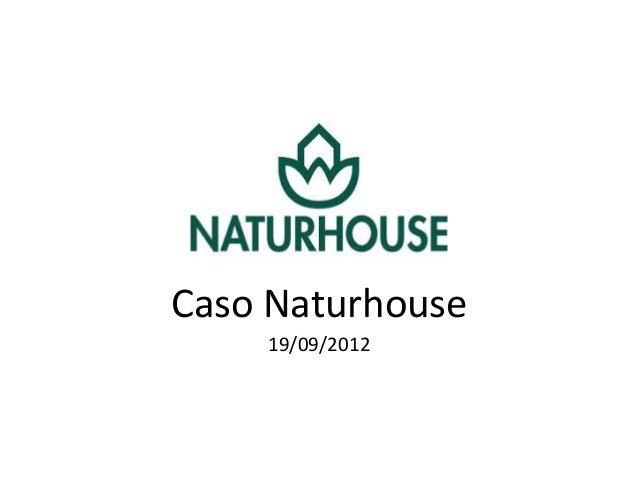 Clase caso naturhouse