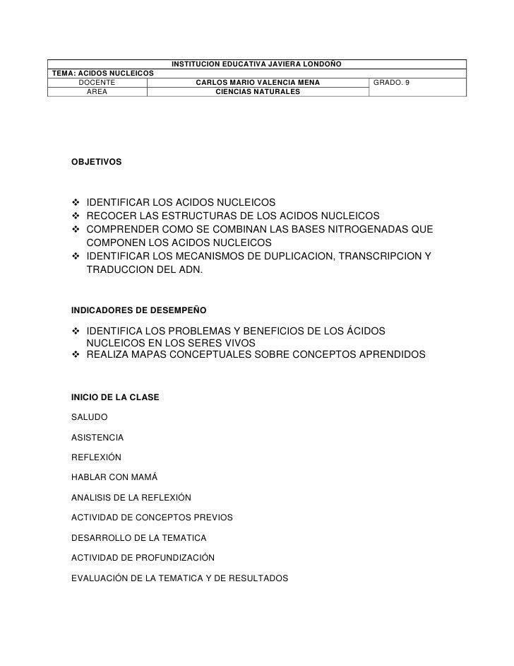 INSTITUCION EDUCATIVA JAVIERA LONDOÑOTEMA: ACIDOS NUCLEICOS      DOCENTE                  CARLOS MARIO VALENCIA MENA      ...