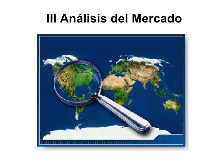 III Análisis del Mercado