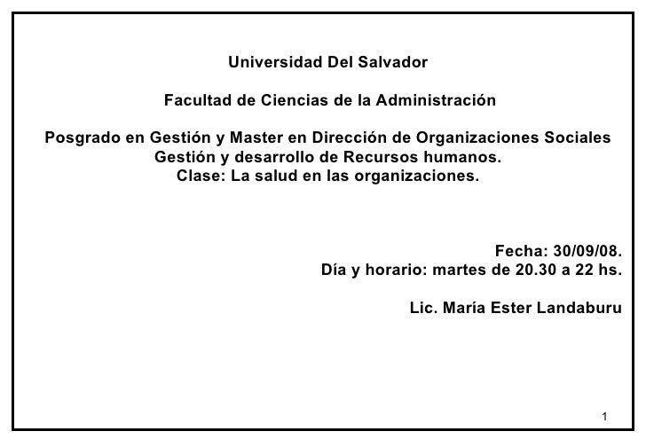 Universidad Del Salvador Facultad de Ciencias de la Administración Posgrado en Gestión y Master en Dirección de Organizaci...