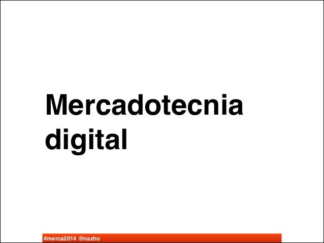 Mercadotecnia Digital - Clase 1