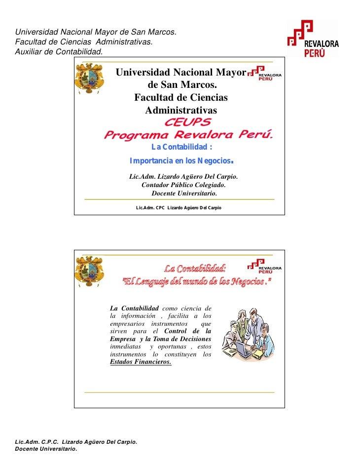 Universidad Nacional Mayor de San Marcos. Facultad de Ciencias Administrativas. Auxiliar de Contabilidad.                 ...