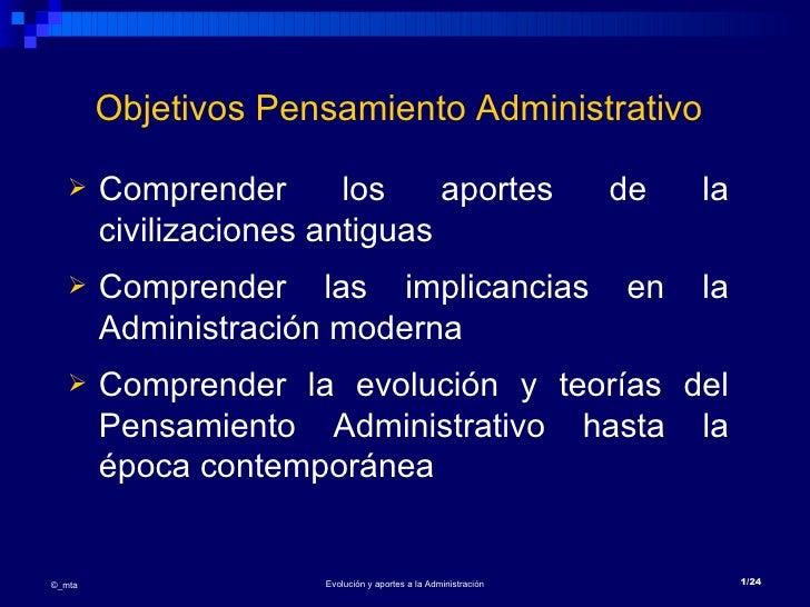 Objetivos Pensamiento Administrativo       Comprender       los    aportes                          de   la        civili...