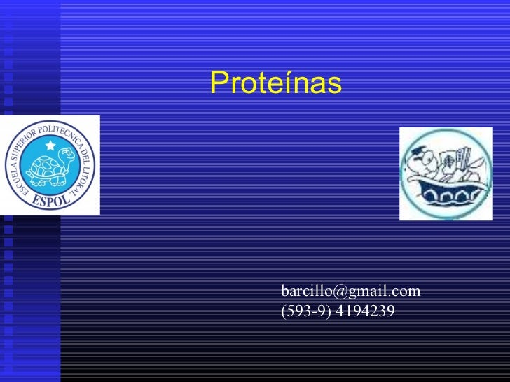 Proteínas [email_address] (593-9) 4194239