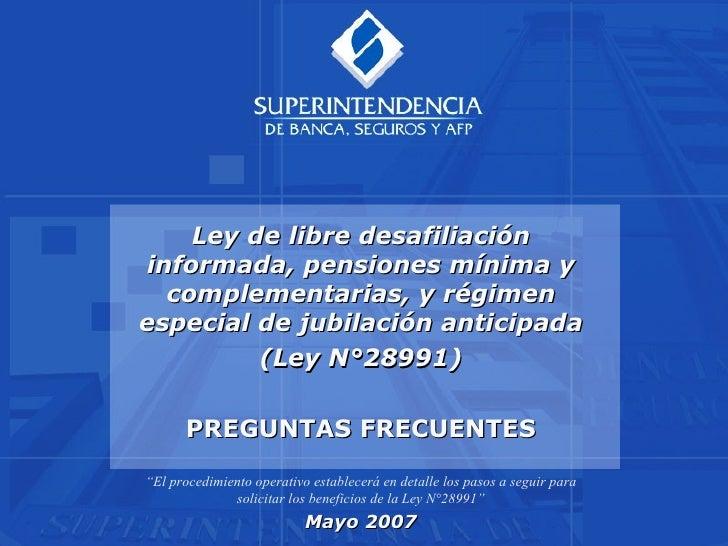 Ley de libre desafiliación informada, pensiones mínima y complementarias, y régimen especial de jubilación anticipada (Ley...