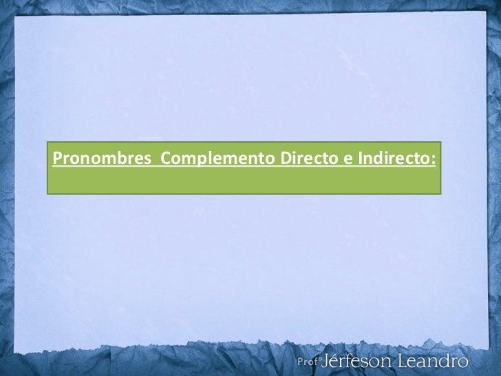 Pronouns in Spanish - users.ipfw.edu