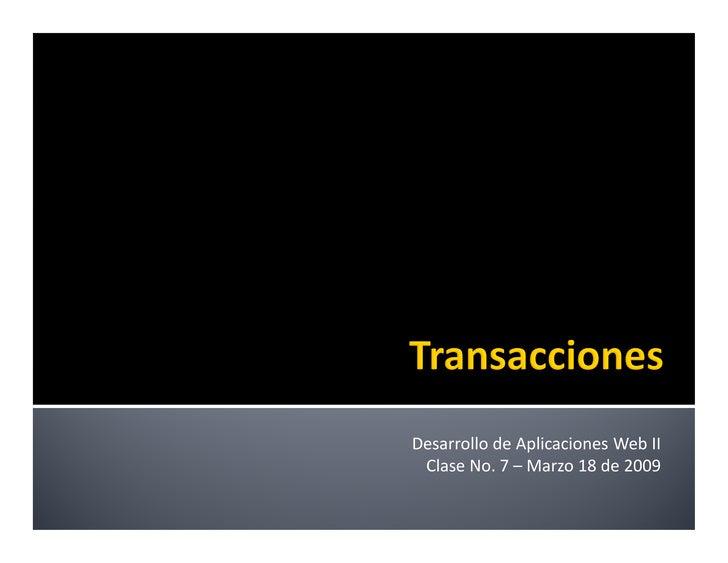 Desarrollo de Aplicaciones Web II - Sesión 07: Transacciones