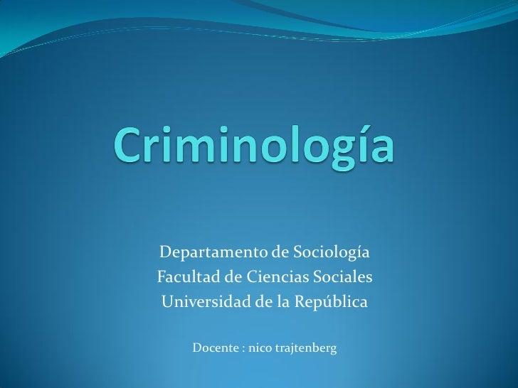 Departamento de Sociología Facultad de Ciencias Sociales  Universidad de la República      Docente : nico trajtenberg