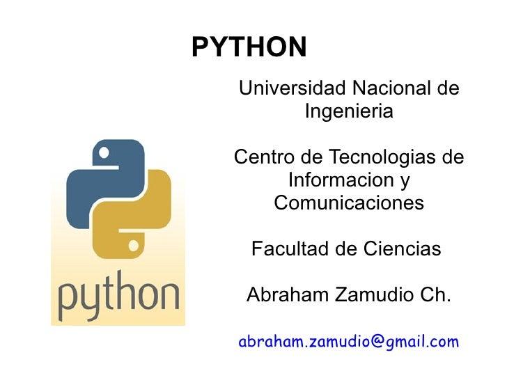 PYTHON   Universidad Nacional de          Ingenieria    Centro de Tecnologias de        Informacion y      Comunicaciones ...