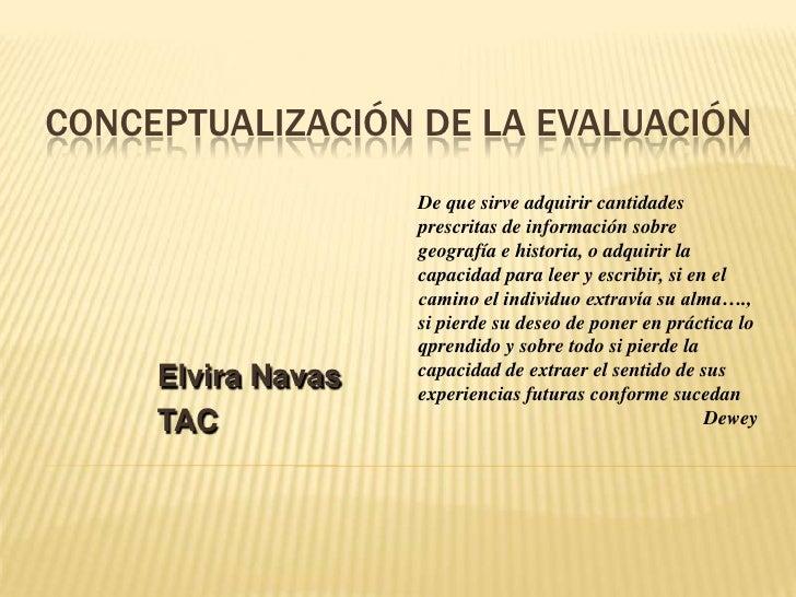 Conceptualizacion de la Evaluacion - Clase 1- CEPR08 2011