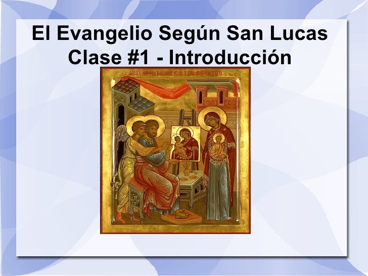 Clase 1   evangelio de lucas