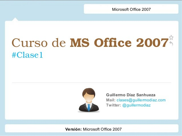 Curso Office Intermedio - Clase 1