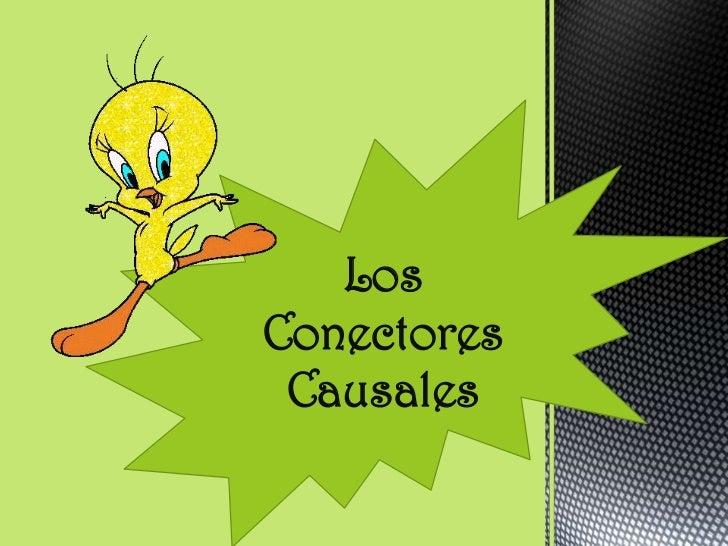 LosConectores Causales