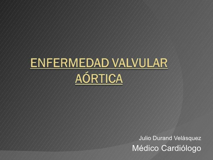Julio Durand Velásquez Médico Cardiólogo