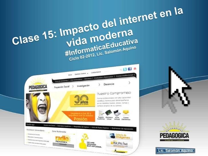 Clase 15 impacto del internet en la vida moderna