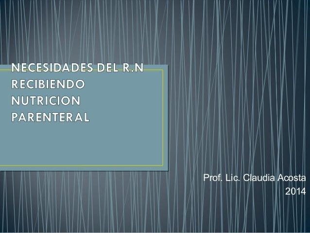 Prof. Lic. Claudia Acosta 2014