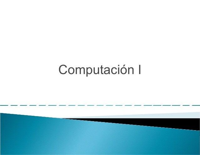 Computación I