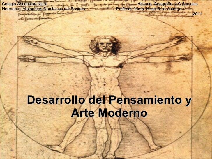 Desarrollo del Pensamiento y Arte Moderno Colegio Ascensión Nicol    Historia, Geografía  y C.Sociales Hermanas Misioneras...