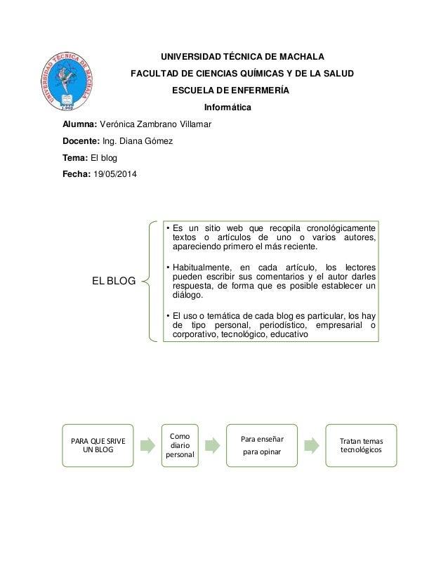 UNIVERSIDAD TÉCNICA DE MACHALA FACULTAD DE CIENCIAS QUÍMICAS Y DE LA SALUD ESCUELA DE ENFERMERÍA Informática Alumna: Verón...