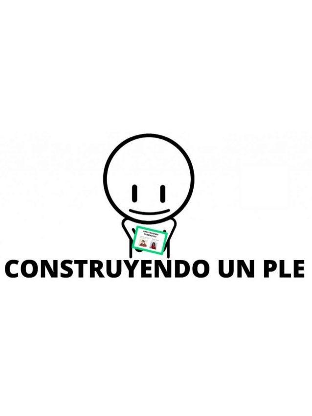 CONSTRUYENDO UN PLE
