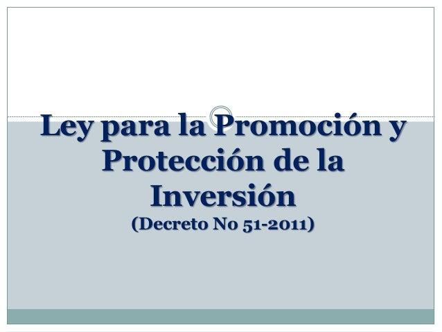 LEY DE PROMOCION Y PROTECCION DE LA INVERSION, HONDURAS