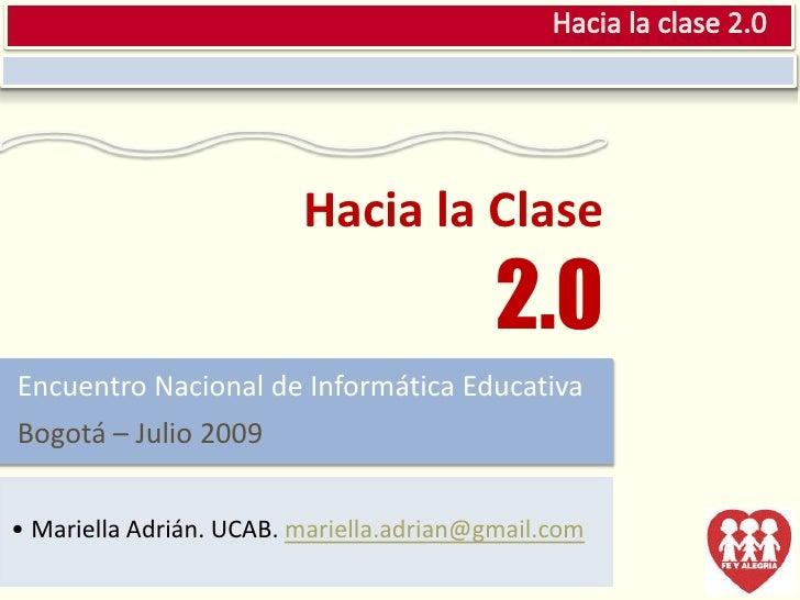 Hacia la clase 2.0
