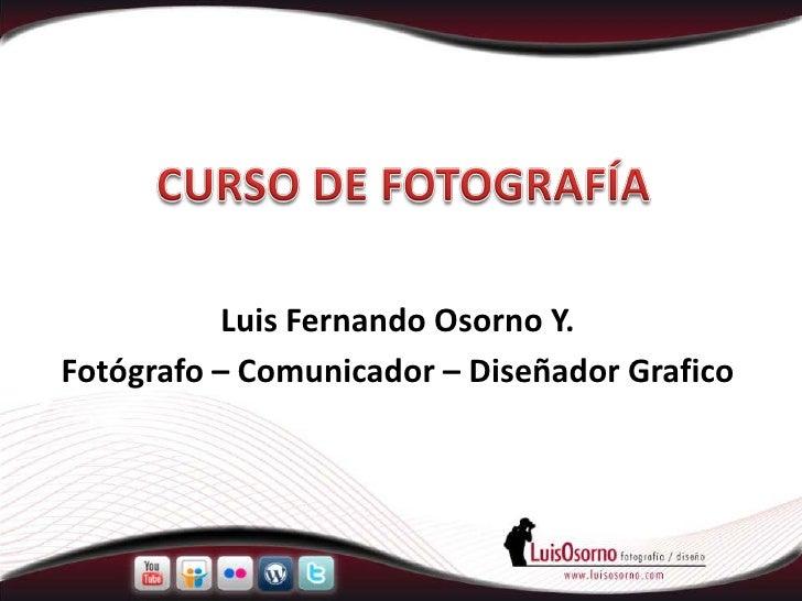 Curso de Fotografia - Clase 2