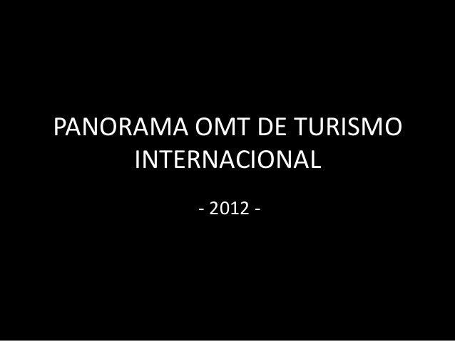 PANORAMA OMT DE TURISMO INTERNACIONAL - 2012 -