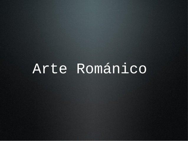 Clase 2 3 romanico gotico steph
