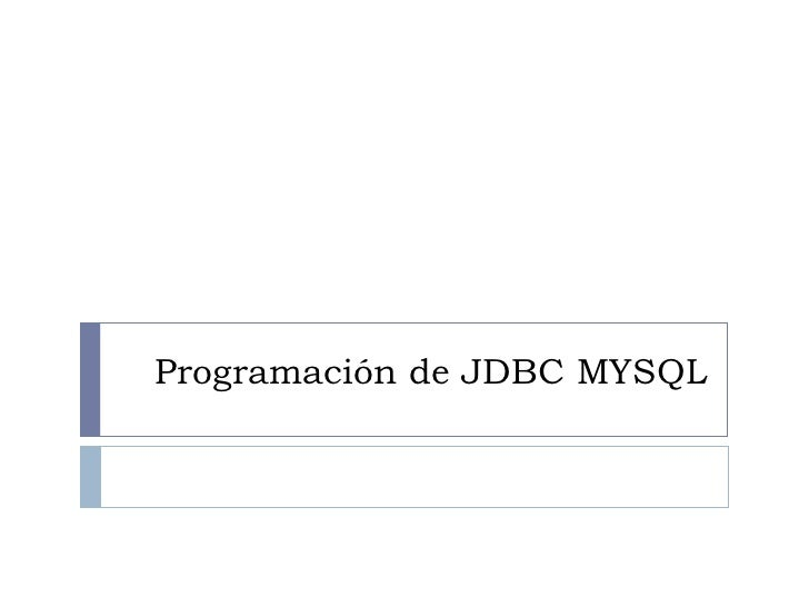 Programación de JDBC MYSQL