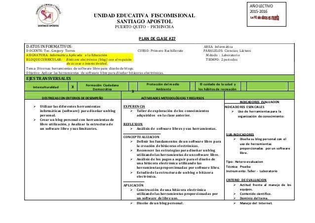 UNIDAD EDUCATIVA FISCOMISIONAL SANTIAGO APOSTOL PUERTO QUITO – PICHINCHA AÑOLECTIVO 2015-2016 X X PLAN DE CLASE #27 DATOS ...
