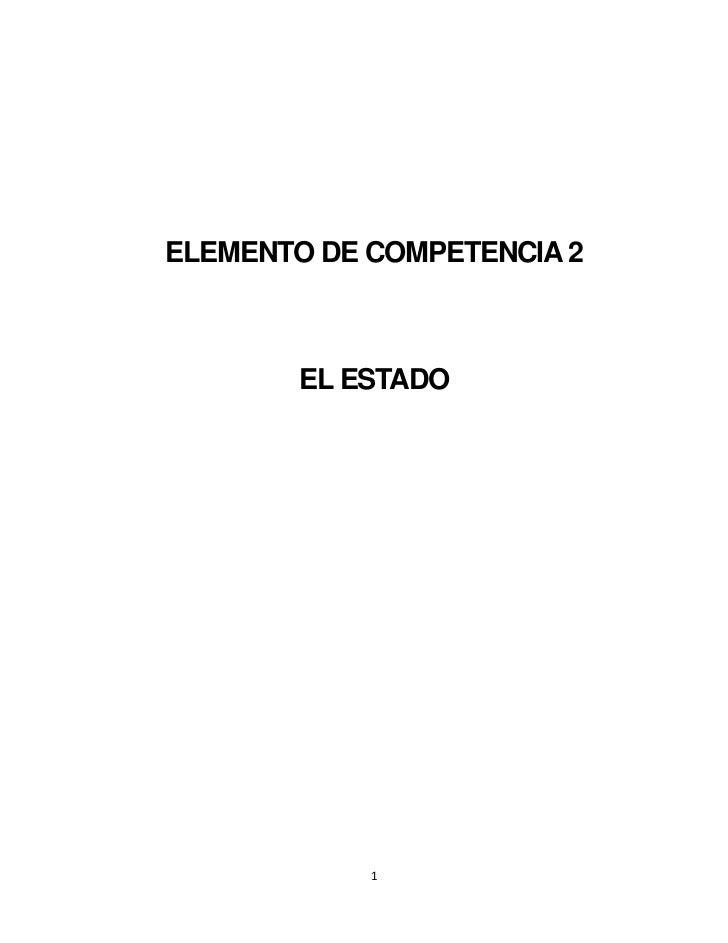 ELEMENTO DE COMPETENCIA 2       EL ESTADO            1