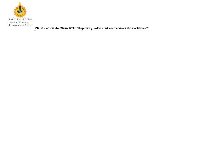 Liceo industrial, Chillan.Subsector Física NM1Profesor Marcos Vargas.                             Planificación de Clase N...
