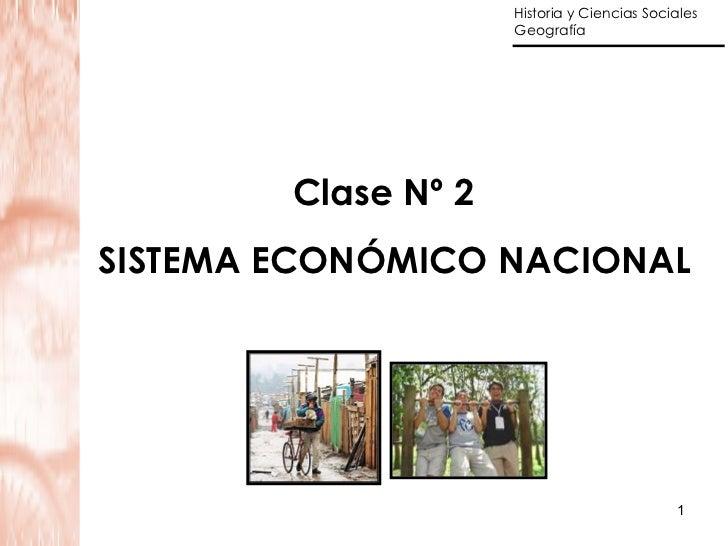Clase Nº 2 SISTEMA ECONÓMICO NACIONAL
