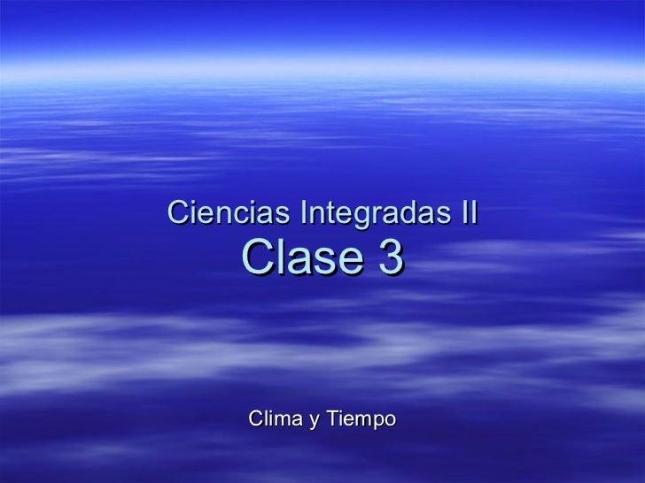 Clase 3   cs. int. II clima y tiempo