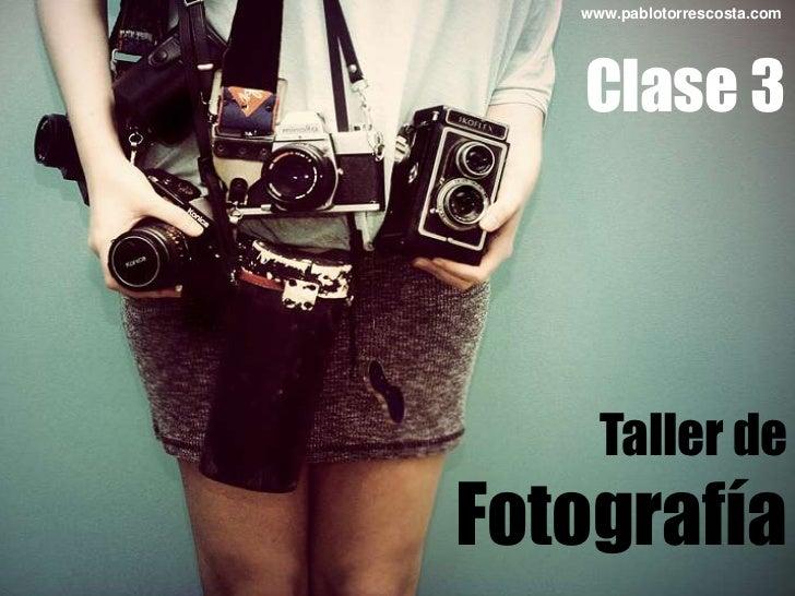 Clase 3 fotografía - copia