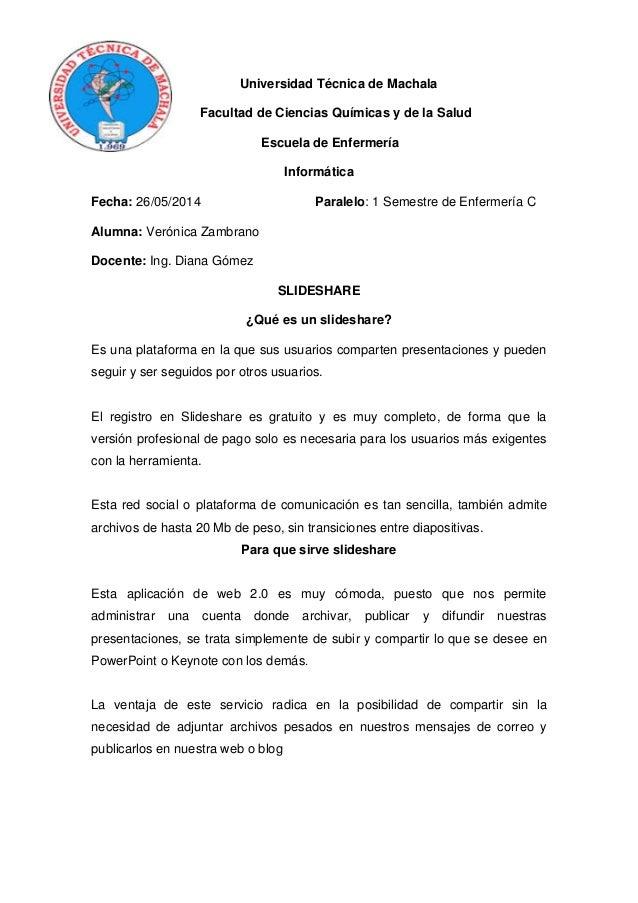 Universidad Técnica de Machala Facultad de Ciencias Químicas y de la Salud Escuela de Enfermería Informática Fecha: 26/05/...