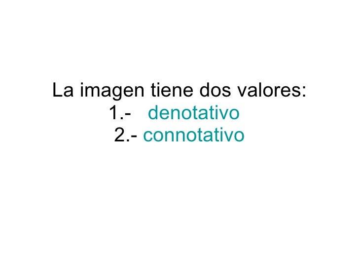 Clase3 Denotativo Y Connotativo
