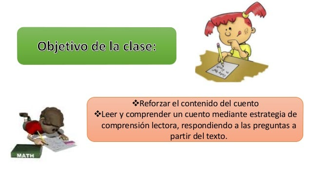 Reforzar el contenido del cuento  Leer y comprender un cuento mediante estrategia de  comprensión lectora, respondiendo ...