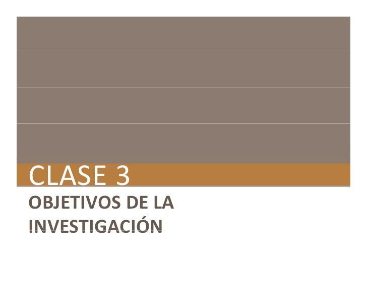 Clase 3 objetivos de la investigacion