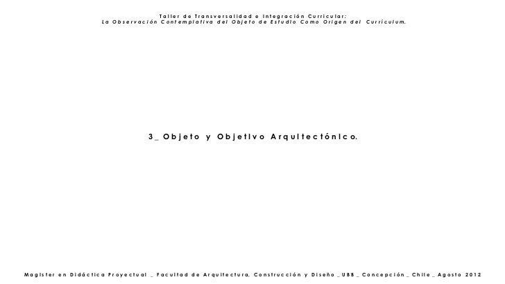Taller de Transversalidad e Integración Curricular:                                   La Observación Contemplativa del Obj...