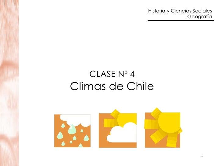CLASE Nº 4 Climas de Chile