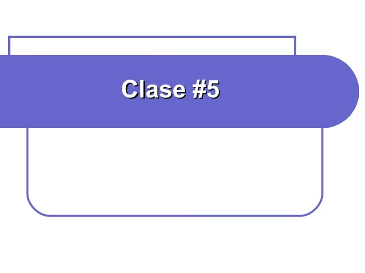Clase #5