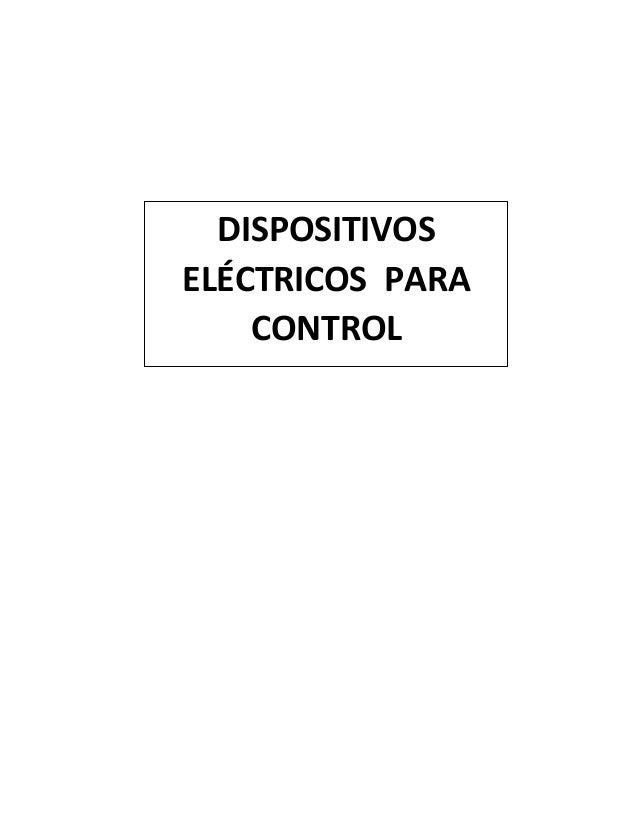 DISPOSITIVOS ELÉCTRICOS PARA CONTROL