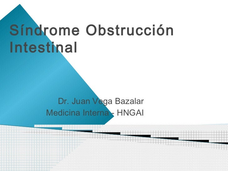 Clase 5 a semiologia obstruccion intestinal