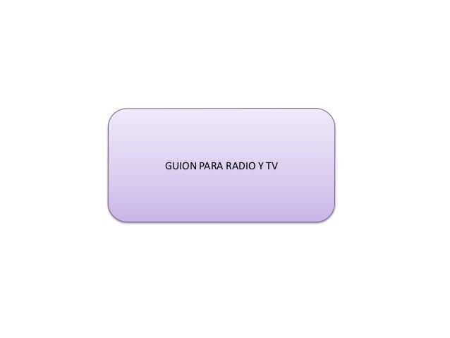 GUION PARA RADIO Y TV