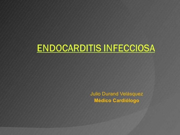 Clase 5 Endocarditis Infecciosa