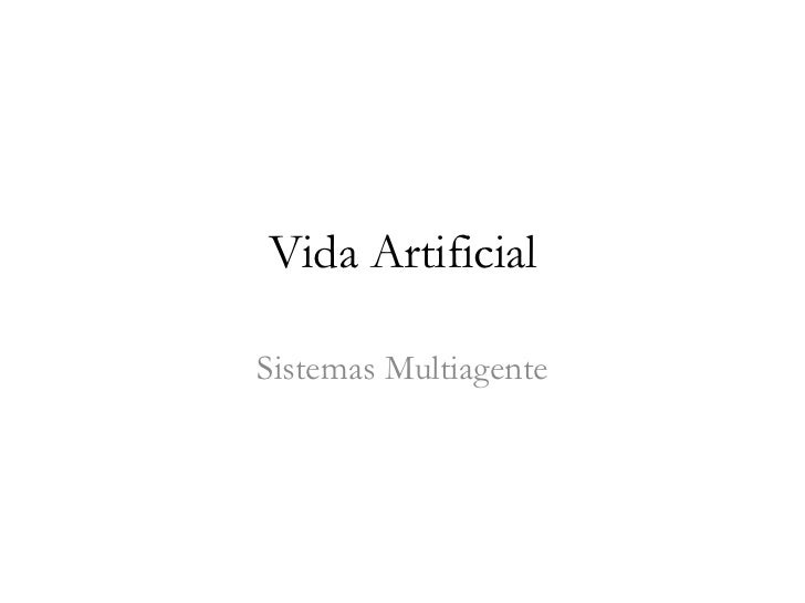 Vida ArtificialSistemas Multiagente