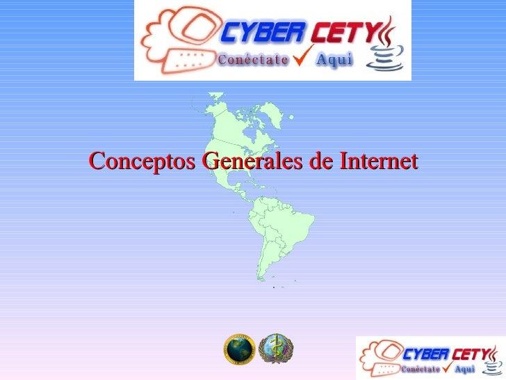 Conceptos Generales de Internet