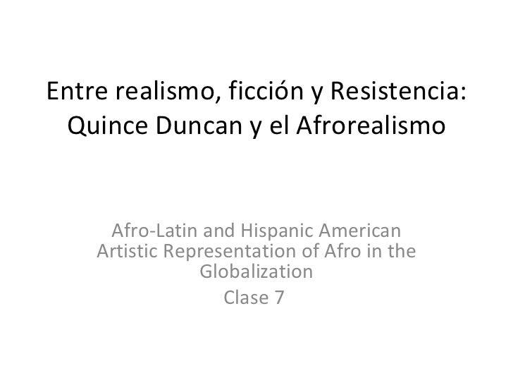 Entre realismo, ficción y Resistencia: Quince Duncan y el Afrorealismo Afro-Latin and Hispanic American Artistic Represent...